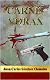 Carnis Vorax