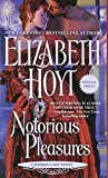Elizabeth Hoyt Notorious Pleasures (Maiden Lane)