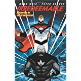 Irredeemable: Volume 1 ~ Mark Waid