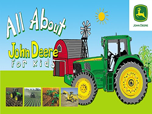 All About John Deere for Kids - Season 1