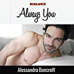 Always You | Alessandra Bancroft