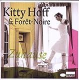 Songtexte von Kitty Hoff & Forêt-Noire - Zuhause