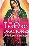 img - for Mi Tesoro De Oraciones (Spanish Edition) book / textbook / text book