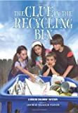 Gertrude Chandler Warner The Clue in the Recycling Bin (Boxcar Children)