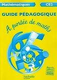 Mathématiques CE2 A portée de maths : Guide pédagogique