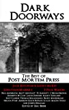 img - for Dark Doorways: 18 of the Best Horror Tales from Post Mortem Press book / textbook / text book