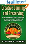 Creative Canning and Preserving: A Be...