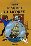 img - for Le Secret de la Licorne (Aventures de Tintin) MINI ALBUM (French Edition) book / textbook / text book
