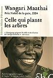 echange, troc Wangari Maathai - Celle qui plante les arbres