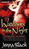 Jenna Black Watchers in the Night (Guardians of the Night)
