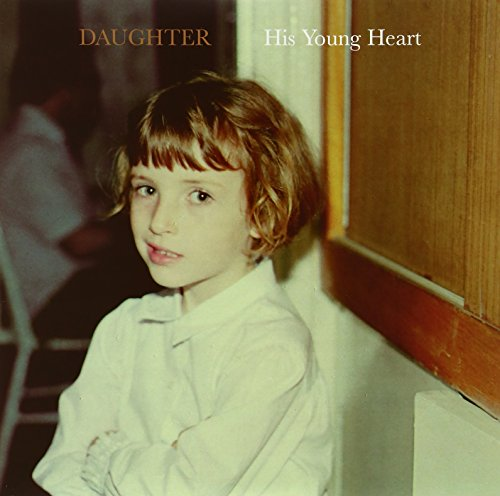 Daughter - His Young Heart - Zortam Music