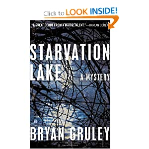 Starvation Lake - Bryan Gruley