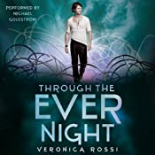 Through the Ever Night: Under the Never Sky, Book 2 | [Veronica Rossi]