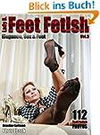 Feet Fetish Elegance Sex & Feet Vol.0...