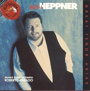 Ben Heppner - Great Tenor Arias
