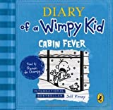 Diary of a Wimpy Kid: Cabin Fever by Kinney. Jeff ( 2012 ) Audio CD Kinney. Jeff