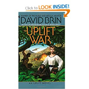 The Uplift War (The Uplift Saga, Book 3) by David Brin