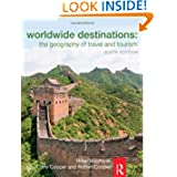 Worldwide Destinations and Companion Book of Cases Set: Worldwide Destinations: The geography of travel and tourism...