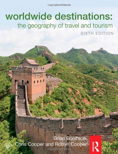 Worldwide Destinations And Companion Book Of Cases Set: Worldwide Destinations: The Geography Of Travel And Tourism (Volume 1)