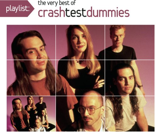Crash Test Dummies - Playlist: The Very Best of Crash Test Dummies (Eco-Friendly Packaging) - Zortam Music