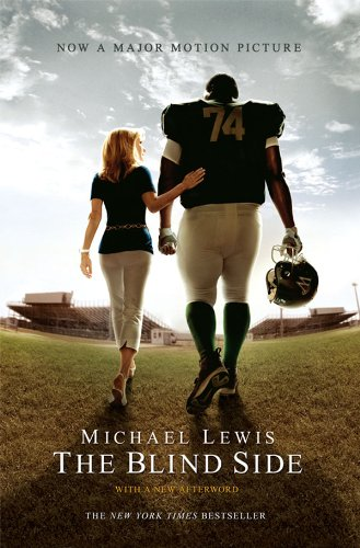 The Blind Side (Movie Tie-in Edition) (Movie Tie-in Editions) [Kindle Edition]