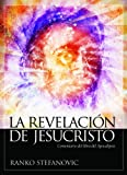 img - for La revelaci n de Jesucristo (Spanish Edition) book / textbook / text book
