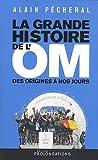 La grande histoire de l'OM Edition 2010