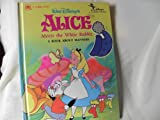Walt Disney's Alice Meets the White Rabbit: A Book About Manners (Disney's Classic Values Stories) (030711676X) by Slater, Teddy