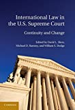 img - for International Law in the U.S. Supreme Court book / textbook / text book