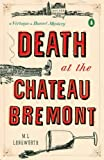 Death at the Chateau Bremont: A Verlaque and Bonnet Mystery (Verlaque and Bonnet Mysteries)
