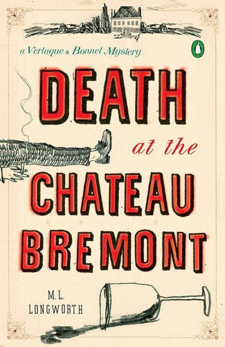 Image of Death at the Chateau Bremont: A Verlaque and Bonnet Mystery (Verlaque and Bonnet Mysteries)