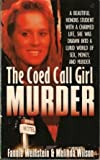 img - for The Coed Call Girl Murder book / textbook / text book
