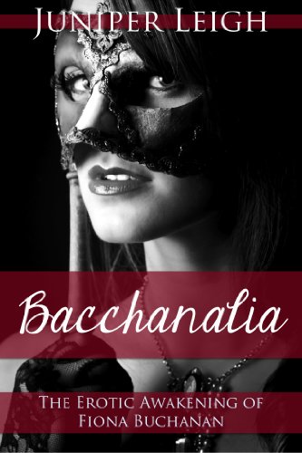 Bacchanalia (The Erotic Awakening of Fiona Buchanan): The Bacchanalia Trilogy Bundle PDF