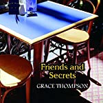 Friends and Secrets | Grace Thompson