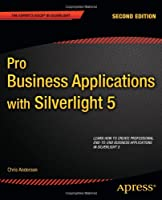 Pro Business Applications with Silverlight 5, 2nd Edition