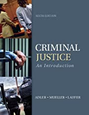 Criminal Justice: An Introduction, 6th edition