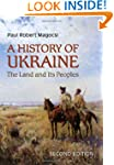 History of Ukraine - 2nd, Revised Edi...