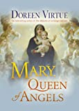 Mary, Queen of Angels (1401928773) by Virtue, Doreen