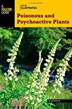 img - for Basic Illustrated Poisonous and Psychoactive Plants (Basic Illustrated Series) book / textbook / text book