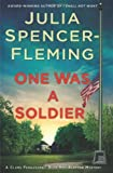 img - for By Julia Spencer-Fleming One Was a Soldier (Clare Fergusson/Russ Van Alstyne Mysteries) (First Edition) book / textbook / text book