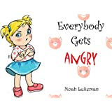 Everybody Gets Angry