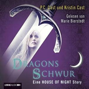Dragons Schwur Hörbuch