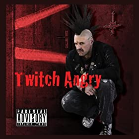 Twitch Angry [Explicit]