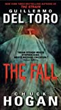 Guillermo Del Toro The Fall: Book Two of the Strain Trilogy