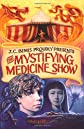 J.C. Bemis proudly presents The mystifying medicine show.
