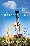 The Crying Tree: A Novel