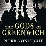 The Gods of Greenwich: A Novel | Norb Vonnegut