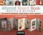 Altered Board Book Basics & Beyond: F...