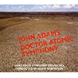 Dr Atomic Symphony / Guide to Strange Places