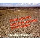 John Adams : Doctor Atomic Symphony - Guide To Strange Places